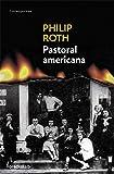 Pastoral americana / American Pastoral