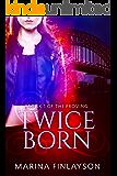 Twiceborn (The Proving Book 1)