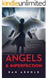 Angels & Imperfection