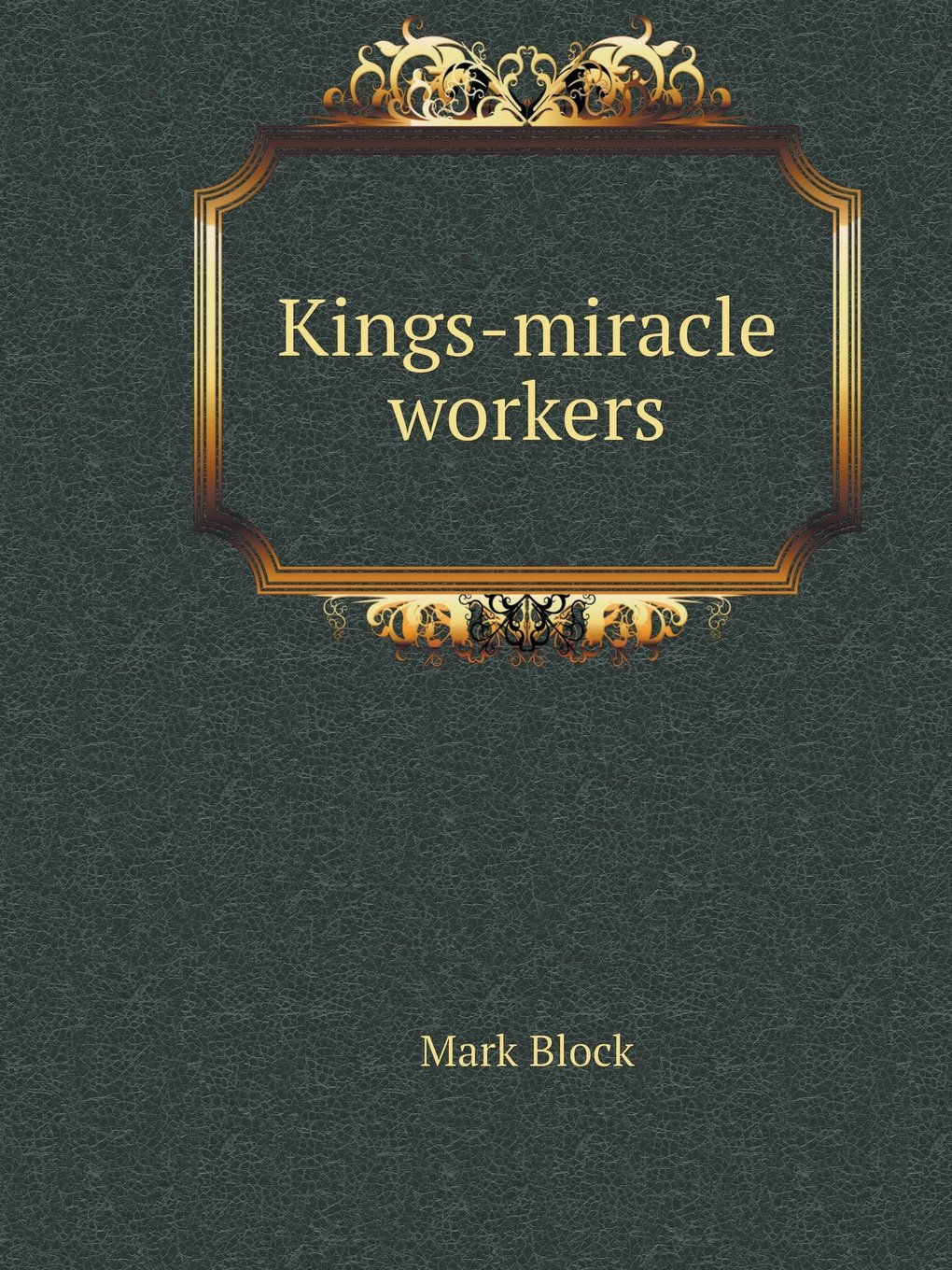 Kings-miracle workers (Russian Edition) PDF