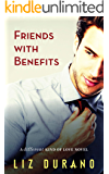 Friends with Benefits: A Friends to Lovers Holiday Romance (A Different Kind of Love Book 4)