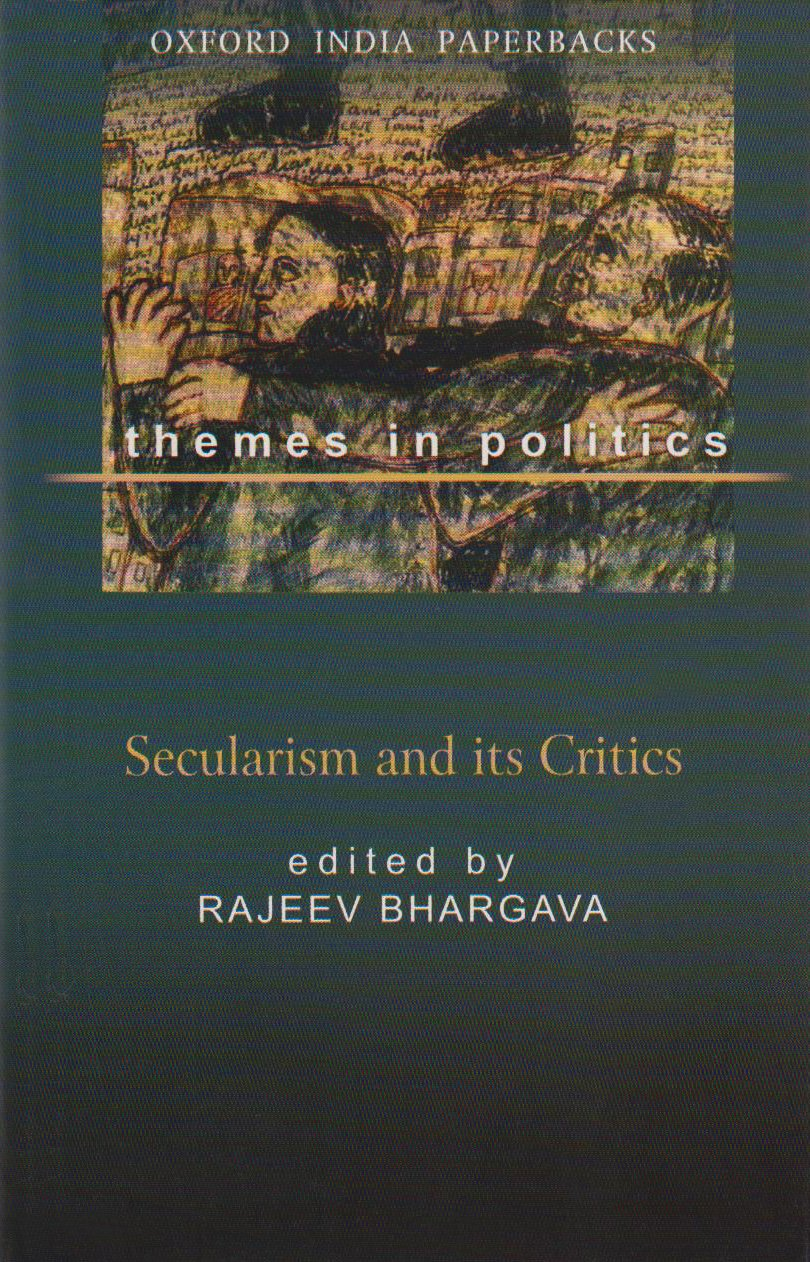Secularism And Its Critics: Themes In Politics
