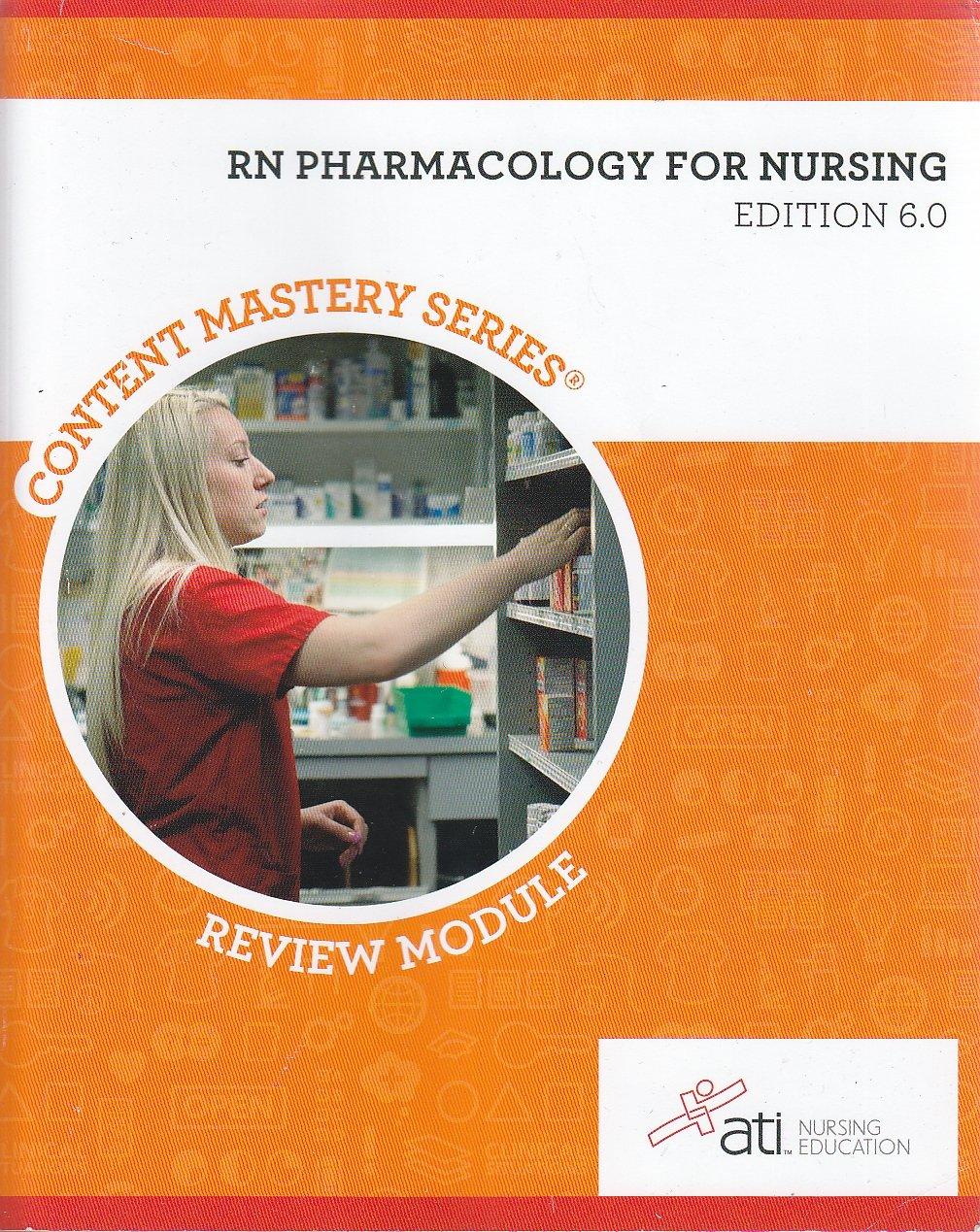 RN Pharmacology Nursing 6 0
