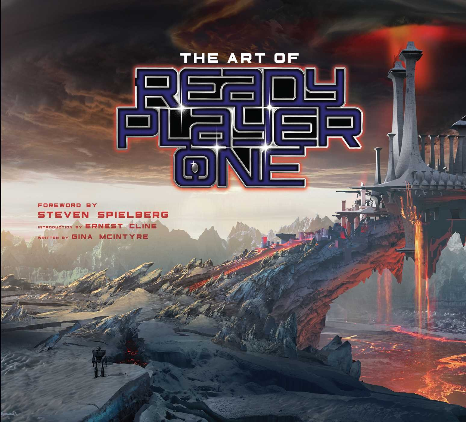 The Art Of Ready Player One Gina Mcintyre Ernest Cline