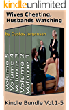 Wives Cheating, Husbands Watching Volumes 1-5: Boxed Set