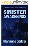 Sinister Awakenings: A Kellie Conley/Lance Cain Mystery (Kellie Conley Mysteries Book 7)