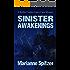 Sinister Awakenings: A Kellie Conley/Lance Cain Mystery (Kellie Conley Mysteries Book 7)