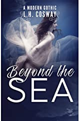Beyond the Sea: A Modern Gothic Romance Kindle Edition