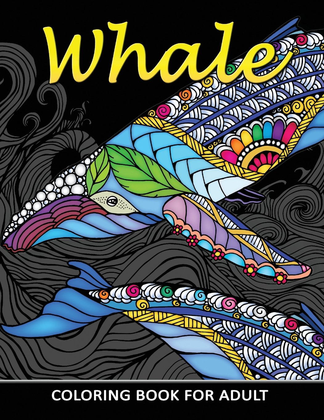 Amazon Com Whale Coloring Book For Adults Unique Coloring Book Easy Fun Beautiful Coloring Pages For Adults And Grown Up 9781717367907 Kodomo Publishing Books