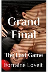 Grand Final: The Last Game (Playing the Game Book 6) Kindle Edition