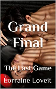 Grand Final: The Last Game (Playing the Game Book 6)