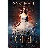 Good Girl: A fated mates paranormal romance (The Season Book 1)