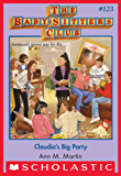 Claudia's Big Party (The Baby-Sitters Club #123)