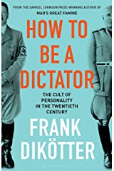 Dictators: The Cult of Personality in the Twentieth Century Kindle Edition