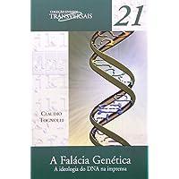 A falácia genética: A ideologia do DNA na imprensa