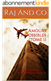 Amours impossibles (tome 1): Relation interdite (partie 3)