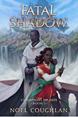 Fatal Shadow (Champions of Fate Book 1) Kindle Edition