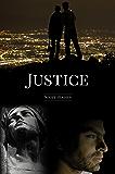 Justice: A Novella