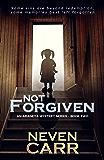 Not Forgiven (Araneya Mystery Series Book 2)