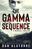 The Gamma Sequence: A MEDICAL THRILLER (English Edition)