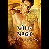 Wild Magic (Italiano) (Trilogia Vol. 4)