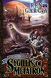 Sygillis of Metatron (League of Elder Book 1)