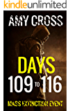 Days 109 to 116 (Mass Extinction Event Book 8)