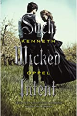 Such Wicked Intent (The Apprenticeship of Victor Frankenstein Book 2) Kindle Edition