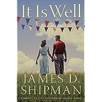 It Is Well: A Novel
