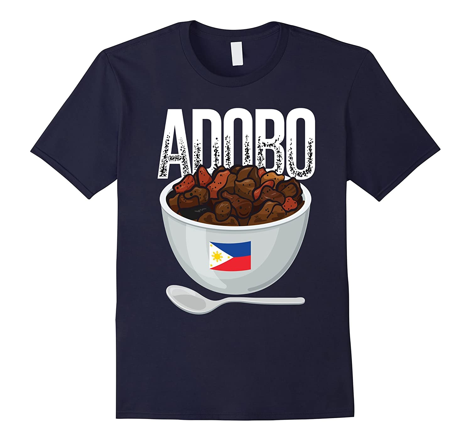 Adobo Bowl with Flag of Philippines T-Shirt-TD