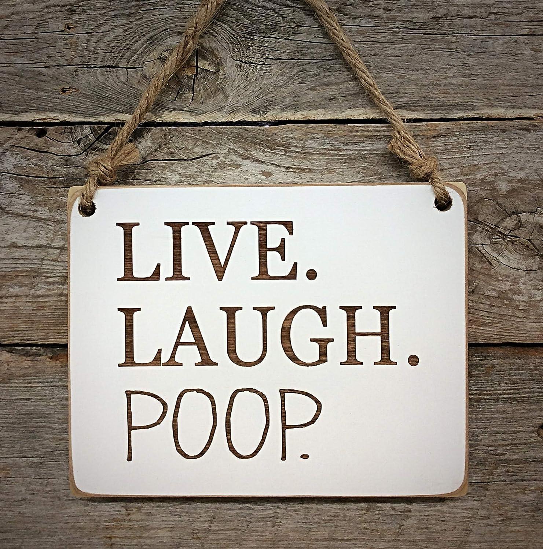 Live Laugh Poop Sign bathroom sign toilet humor funny sign