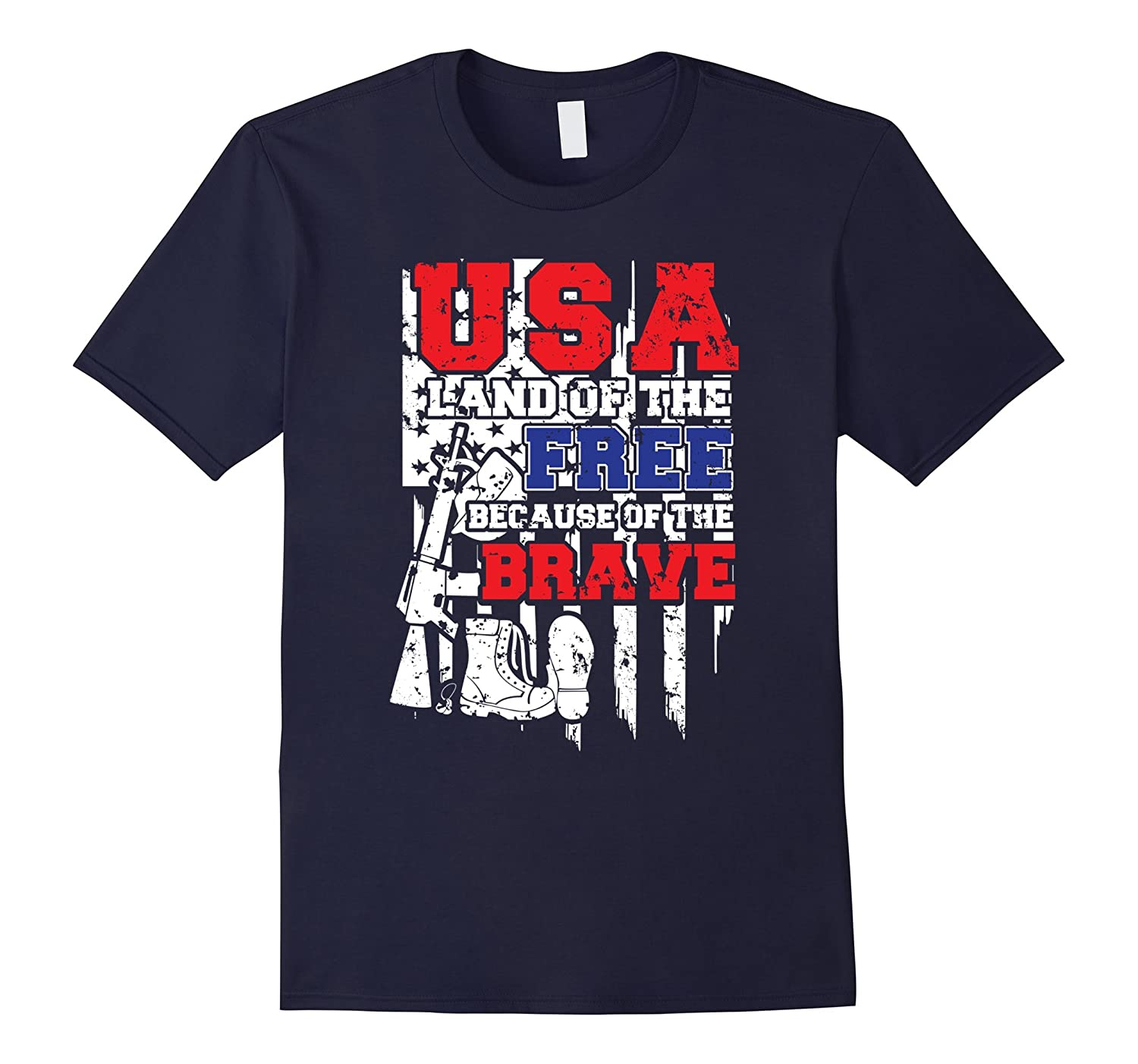 USA Land Of The Free Because Of The Brave Patriotic T-shirt-PL