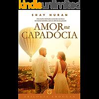 Amor na Capadócia: Trilogia Erdogan/ Livro 2