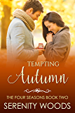 Tempting Autumn (The Four Seasons Book 2)