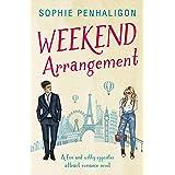Weekend Arrangement: A light and witty opposites attract romance novel