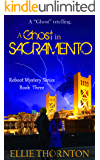 A Ghost in Sacramento (The Reboot Mystery Series Book 3)