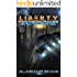 Liberty (Two Democracies: Revolution Book 1)