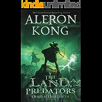 The Land: Predators: A LitRPG Saga (Chaos Seeds Book 7)