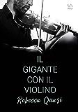 Il gigante con il violino