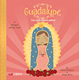 Guadalupe: First Words / Primeras Palabras: A Bilingual Picture Book