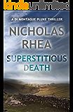 Superstitious Death (A DI Montague Pluke Thriller Book 2)