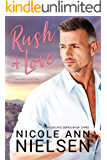 Rush of Love: A Second Chance Small Town Contemporary Romance (Texas Solace Series Book 3)
