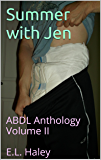 Summer with Jen: ABDL Anthology Volume II  E.L. Haley (English Edition)