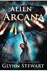 Alien Arcana (Starship's Mage Book 4) Kindle Edition