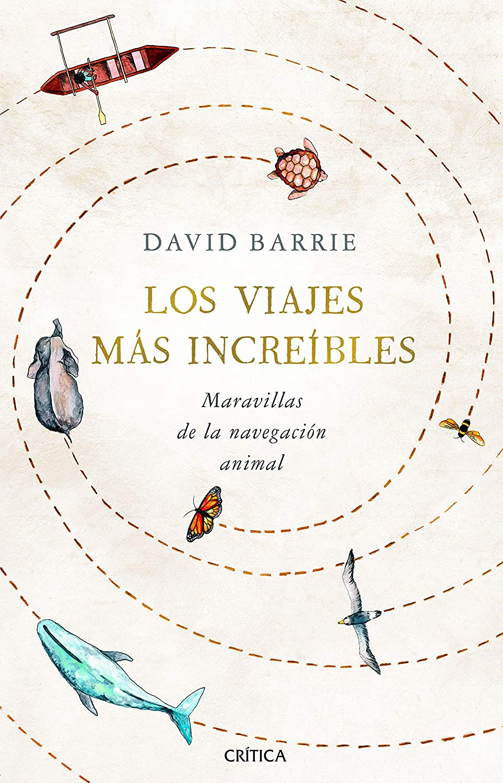 'Los viajes más increíbles' de David Barrie