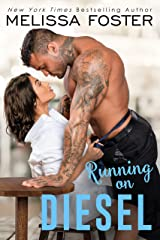 Running on Diesel (The Whiskeys: Dark Knights at Peaceful Harbor Book 9) Kindle Edition