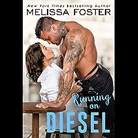 Running on Diesel (The Whiskeys: Dark Knights at Peaceful Harbor Book 9)