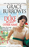 A Duke by Any Other Name (Rogues to Riches Book 4)