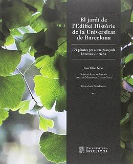 Jardí de lEdifici Històric de la Universitat de Barcelona, El (BIBLIOTECA UNIVERSITÀRIA