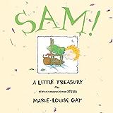 Sam!: A Little Treasury (Stella and Sam)